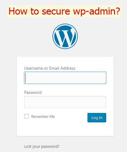 Hướng dẫn bảo vệ wp-admin|wp-login.php tránh bị tấn công dò mật khẩu (brute-force) cho website WordPress