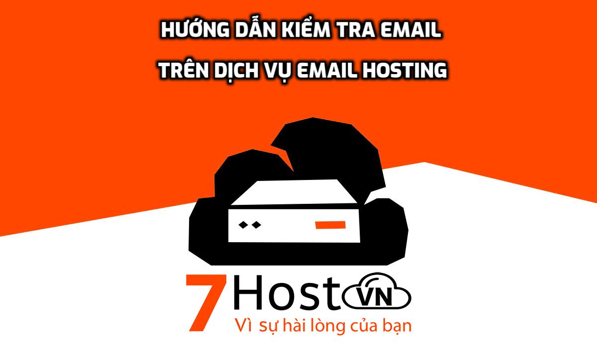 Hướng dẫn kiểm tra email trên dịch vụ Email Hosting