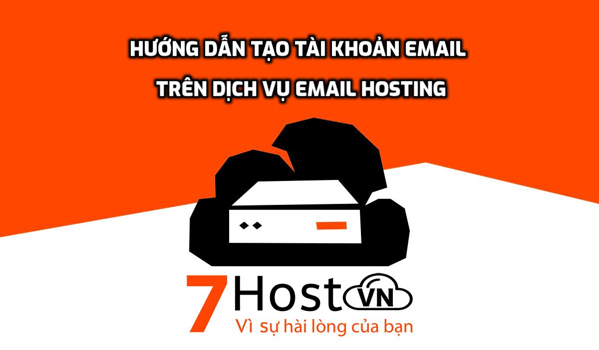 Hướng dẫn tạo tài khoản email trên dịch vụ Email Hosting